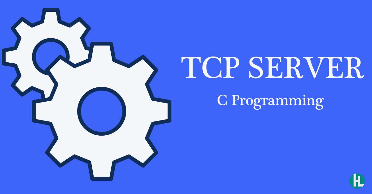 build a tcp server with C