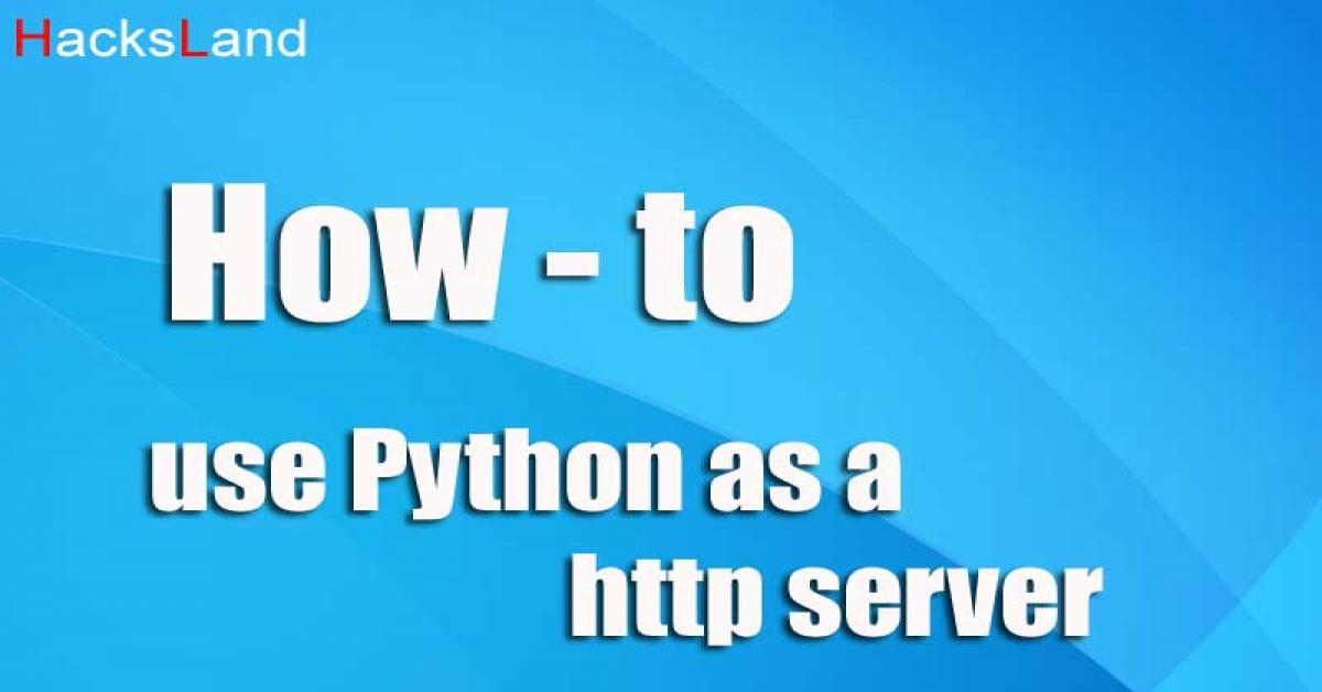 How to use python as a http server