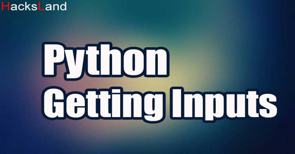 Inputs & arguments | Python programming